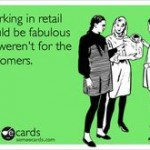 33 Reasons Why Retail Work Sucks