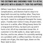 So a rude customer walks into a store in a small town.