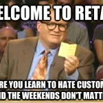 10 Reasons Why we choose working in Retail Industry (Not)